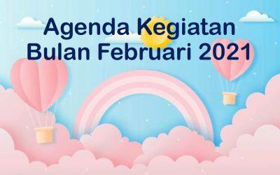 Agenda Kegiatan Bulan Februari 2021