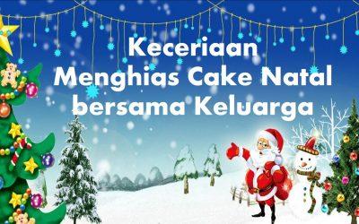Keceriaan Bersama Keluarga Menghias Cake Natal